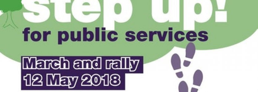 Step Up for Public Services March & Rally 12 May 2018